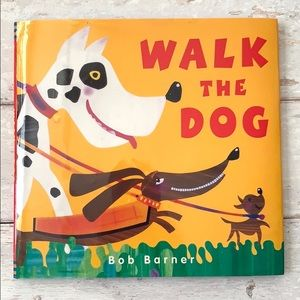 Walk The Dog by Bob Barner Book Autographed